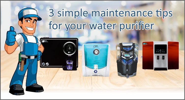 3 Simple Maintenance Tips For Your Water Purifier