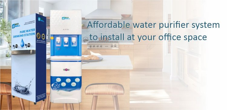 Affordable Water Purifier System To Install At Your Office Space